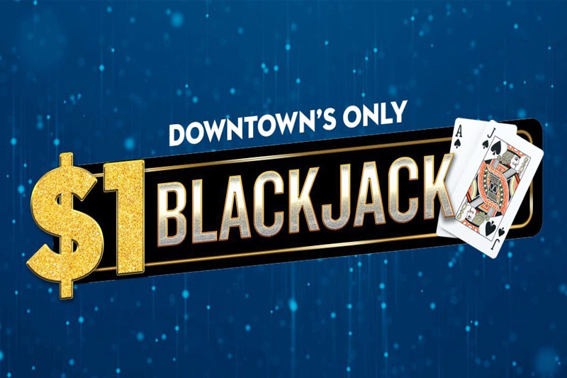 Downtown Grand $1 blackjack